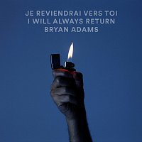 Bryan Adams – Je Reviendrai Vers Toi / I Will Always Return [Live]