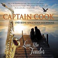 Captain Cook und seine singenden Saxophone – Love Me Tender