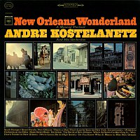 André Kostelanetz, His Orchestra – New Orleans Wonderland