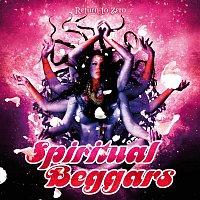 Spiritual Beggars – Return to Zero