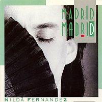 Nilda Fernandez – Madrid Madrid