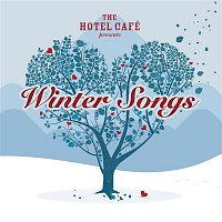 Various – The Hotel Café presents... Winter Songs