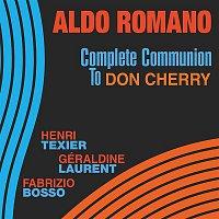 Aldo Romano – Complete Communion to Don Cherry (feat. Henri Texier, Géraldine Laurent & Fabrizio Bosso)