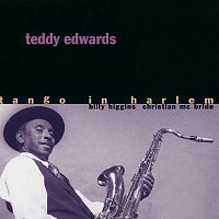 Teddy Edwards – Tango In Harlem