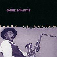 Teddy Edwards – Tango In Harlem