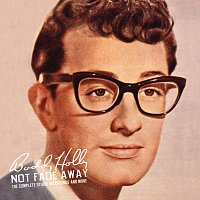 Buddy Holly – Not Fade Away: The Complete Studio Recordings And More