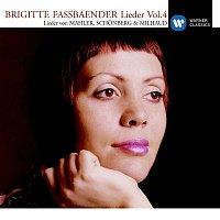 Brigitte Fassbaender – Lieder Vol.4 [Mahler/Schonberg/Milhaud]