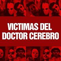 Victimas Del Doctor Cerebro – Brujeria