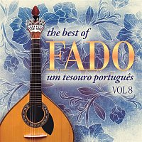 Varios Artistas – The Best of Fado: Um Tesouro Portugues, Vol. 8