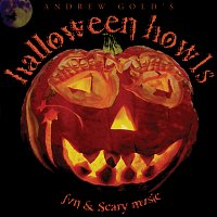 Andrew Gold – Halloween Howls: Fun & Scary Music [Deluxe Edition]