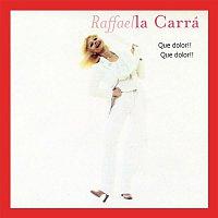 Raffaella Carra – Qué Dolor