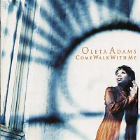 Oleta Adams – Come Walk With Me