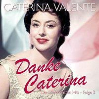 Caterina Valente – Danke Caterina - Die 50 schonsten Hits - Folge 3