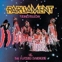 Parliament – Funkentelechy Vs. The Placebo Syndrome