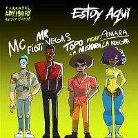 MC Fioti, Mr. Vegas, Topo La Maskara – Estoy aqui (feat. Amara La Negra) [Radio Edit]