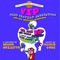Franco Godi – Vip Il Mio Fratello Superuomo [Original Motion Picture Soundtrack]