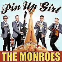 The Monroes – Pin Up Girl