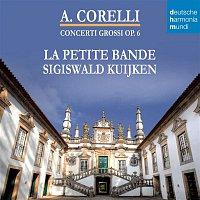 Sigiswald Kuijken – Corelli - Concerti Grossi Op. 6