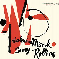 Thelonious Monk, Sonny Rollins – Thelonious Monk and Sonny Rollins
