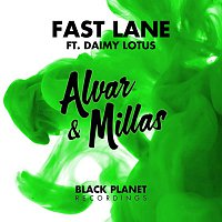 Alvar & Millas, Daimy Lotus – Fast Lane