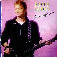David Lebon – Si de Algo Sirve