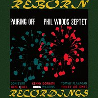 Phil Woods Septet, Phil Woods – Pairing Off (HD Remastered)