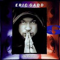 Eric Gadd – On Display