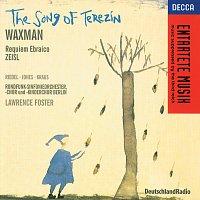 Della Jones, Michael Kraus, Deborah Riedel, Berlin Radio Chorus, Lawrence Foster – Waxman/Zeisl: The Song of Terezin/Requiem Ebraico