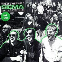 Sigma, Jack Savoretti – You And Me As One [PAX Edit]