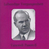 Tancredi Pasero – Lebendige Vergangenheit - Tancredi Pasero (Vol.2)