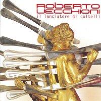 Roberto Vecchioni – Il Lanciatore Di Coltelli