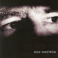 Rolf Wikstrom – Allting forandras