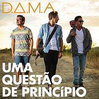 D.A.M.A. – Uma Questao de Principio