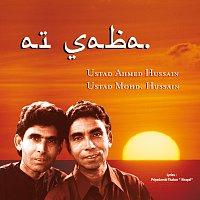 Ustad Ahmed Hussain, Ustad Mohammed Hussain – Ai Saba