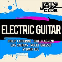 Various Artists.. – Dreyfus Jazz Club: Electric Guitar