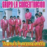 Grupo la Concentración – Tema De La Concentración